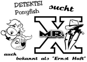 Detektei Ponyfish – Fall 2 – ist online!